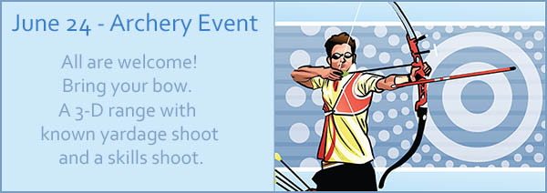 archery event - june 24 - cheerful valley campground